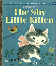 The Shy Little Kitten Golden Book By Cathleen Schurr Illustrated Gustaf Tenggren 1946