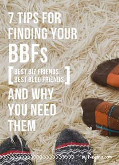 "7 Tips for Finding Your BBFs (best #blog friends or best #biz friends) and why you need them! Connecting with other bloggers can make all the difference. You get inspiration, someone who ""gets"" you, someone to bounce ideas off of, someone to help + someone to support and encourage you. My BBFs inspire me every day. Self Employment Entrepreneur, Small business"