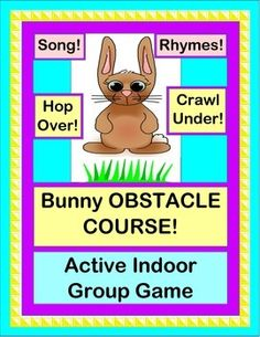 ACTIVE INDOOR FUN with the quick and easy 'BUNNY OBSTACLE COURSE'! Your kids will make the cute BUNNY CRAFT and take him through The Grass, A Hole, A Hill, The Lake, and to A Tree-- with a buzzing bee! Learn a familiar-tune RHYMING SONG, and get active on a rainy day! All Templates provided-- great for your SUB FOLDER! (15 pages) From Joyful Noises Express TpT! $