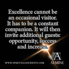 Is excellence your companion?