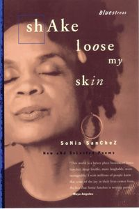Sonia Sanchez moves me : )