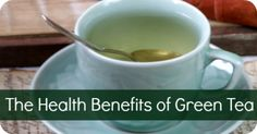 The Health Benefits of Green Tea ~ http://healthpositiveinfo.com/the-health-benefits-of-green-tea.html