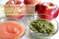 Healthy Fall Treats For Toddlers-Strawberry Apple Sauce and Spinach Apple Sauce. Two ingredients each and very easy.