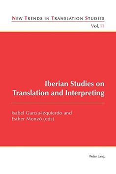 Iberian Studies On Translation And Interpreting (New Trends In Translation Studies) PDF