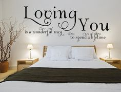 "A beautiful and sentimental quote that expresses your love and affection for your one, true love! This ""Loving You Is A Wonderful Way To Spend A Lifetime"" Vinyl Wall Decal will add a touch of elegance"