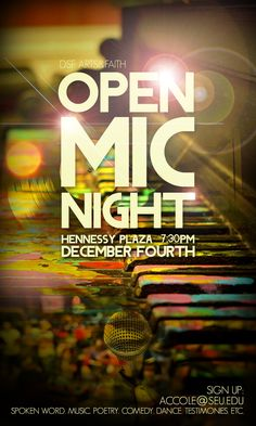 Open Mic Night.
