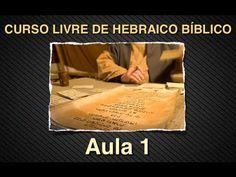 CURSO DE HEBRAICO BÍBLICO: Aula 1