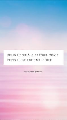 37 Beautiful Brother Sister Quotes – Siblings Quotes – The Fresh Quotes Cute Brother Quotes, Sibling Quotes Brother, Nephew Quotes, Little Boy Quotes, Brother Birthday Quotes, Sister Quotes Funny, I Love My Brother, Siblings, Funny Sister