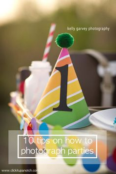 Photography Tips for Moms | 10 tips on how to photography parties