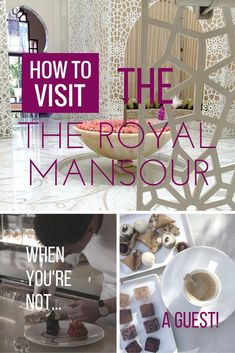 How to spend a day at the Royal Mansour Marrakech - even if you're not a guest!