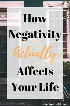 How Negativity Actually Affects Your Life - Sierra Mafield Change Your Mindset, Success Mindset, Positive Mindset, Positive Life, Self Development, Personal Development, Negative Thoughts, Life Advice, Your Life