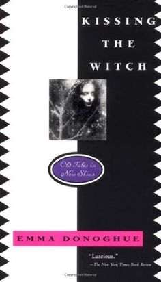 **** library book sale **** Kissing the Witch: Old Tales in New Skins