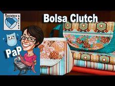 (303) Paninhos e Afins - Bolsa Clutch V2 Editado - Costura Criativa e Artesanato em Tecido - YouTube
