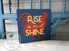 Rise and Shine hand painted wood sign from Poverty Barn. #HandmadeInAmerica #farm