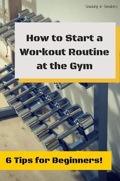 """How to start a workout routine at the gym"" = Such great fitness advice for beginners who are starting to think about their fitness and exercise plan. 