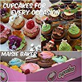 Free Kindle Book -   Cupcakes For Every Occasion