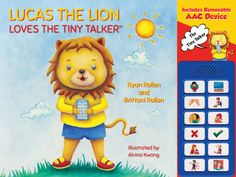 Lucas the Lion Loves the Tiny Talker(tm) - by Ryan Rollen & Brittani Rollen (Board_book) Speech Language Pathology, Speech And Language, Auditory Learning, Lion Book, Motivational Books, Interactive Stories, Most Popular Books, Free Books Online, Learning Styles