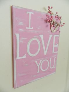 Canvas art I love you for valentines day home by FayesAttic11, $20.00