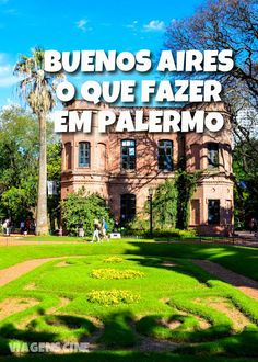 O que fazer em Palermo Buenos Aires: Parques, Restaurantes e Museus Places To Travel, Travel Destinations, Places To Visit, Ushuaia, Wonderful Places, Great Places, Places Around The World, Around The Worlds, Puerto Iguazu
