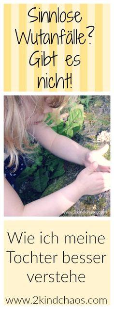 Erziehung: Sinnlose Wutanfälle? Gibt es nicht! Wie ich meine Tochter besser verstehe // 2KindChaos Eltern Blogazin