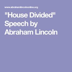 Lincoln's House Divided Speech Analysis Essay