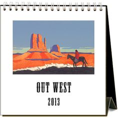 Out West Easel Calendar: Stuck at your desk, but wish you could go Out West? This Out West easel desk calendar features vintage images from the Wild, Wild West of the 1910s to the 1960s. Wide open vistas, cowboys, cowgirls, cattle and horses – this calendar has it all, even a pair of cowboy boots!  $12.95  http://calendars.com/Cowboy/Out-West-2013-Easel-Desk-Calendar/prod201300000913/?categoryId=cat180014=cat180014#