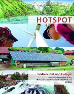 Hotspot >>> die Zeitschrift des Forum Biodiversität Schweiz. Erscheint 2x jährlich auf D und F Hot, Outdoor Decor, Agriculture, Research, Magazines, Switzerland