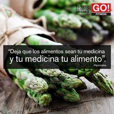 Hipócrates. Que tu medicina sea tu alimento, y el alimento tu medicina.