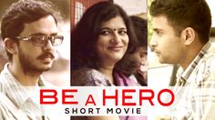 BE A HERO - A Short Film | Lets Join Hands for a better India
