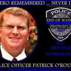 R.I.P. Officer Patrick O'Rourke
