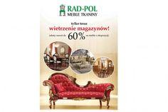 Wielkie wietrzenie magazynów w salonie Rad-Pol Meble Stylowe! Promocja do 29 lutego. Zapraszamy!