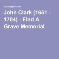 John Clark (1651 - 1704) - Find A Grave Memorial