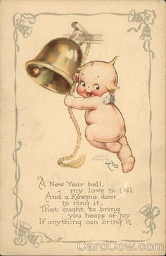 The little Kewpie on my postcard is ringing in the New Year. The postcard is signed by Rose O'Neill and is postmarked The Kewpie te. Vintage Greeting Cards, Vintage Christmas Cards, Vintage Holiday, Vintage Postcards, Vintage Valentines, Cupie Dolls, Kewpie Doll, New Year Pictures, New Year Postcard