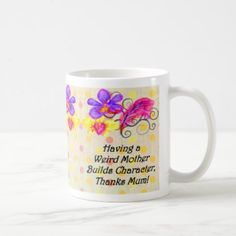 #Weird Mum Builds Character -  Mother's Day Gift Coffee Mug - #office #gifts #giftideas #business