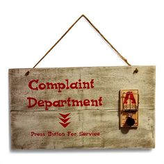 Complaint Sign - Humorous Signs
