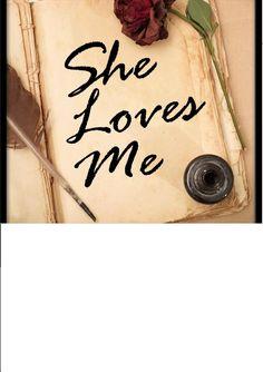 wordsofwisdom: She Loves Me