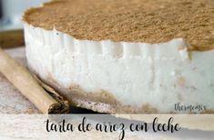 Tarta de arroz con leche con Thermomix - Recetas para Thermomix My Dessert, Sin Gluten, Flan, Diy Food, Vanilla Cake, Tiramisu, Cheesecake, Sweets, Baking