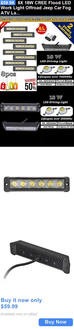Motors Parts And Accessories: 8X 18W Cree Flood Led Work Light Offroad Jeep Car Fog Atv Lamp Truck Lighting BUY IT NOW ONLY: $59.99