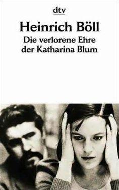 Heinrich Böll   Die verlorene Ehre der Katharina Blum...♔...