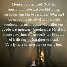 Counselling Training, Afrikaanse Quotes, Goeie More, Counseling, Worship, Encouragement, Prayers, Bible, Faith