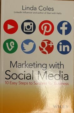 Marketing with social media : 10 easy steps to success for business / Linda Coles. + info: http://eu.wiley.com/WileyCDA/WileyTitle/productCd-0730315126.html