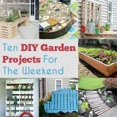 Ten DIY Garden Projects for the Weekend just in time for Spring! #spring #garden #diy