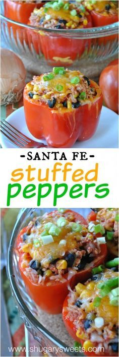 Santa Fe Stuffed Peppers: a healthy dinner made with ground turkey. Lots of flavor! #stuffedpeppers #healthy #dinner