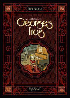 Le Petit Rêve de Georges Frog, tout pour la musique  https://www.ligneclaire.info/phicil-drac-52878.html