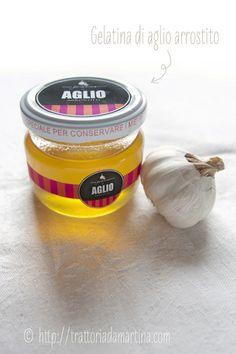 Gelatina di aglio arrostito e un PDF da scaricare con le etichette per i barattolini! - Trattoria da Martina - cucina tradizionale, regionale ed etnica
