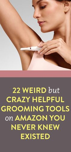 22 Weird But Crazy Helpful Grooming Tools on Amazon You Never Knew Existed