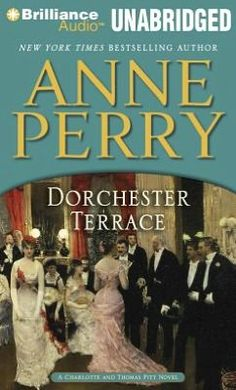 Dorchester Terrace (Thomas and Charlotte Pitt Series #27) - Anne Perry