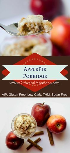 Graceful Abandon- This porridge tastes just like apple pie and is compliant with the AutoImmune Paleo protocol, THM S Helper, low carb, gluten free, and sugar free diets