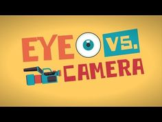 Eye vs. camera - Michael Mauser - YouTube