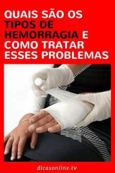 Tipos de hemorragia - e como lidar Natural Remedies, Study, Movies, Overactive Thyroid, Kidney Disease, Prostate Cancer, Breast Cancer, Menopause, Types Of